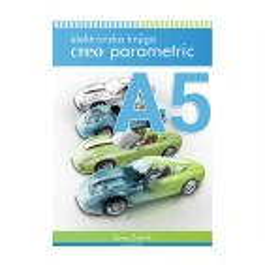 Tiskan izvod knjige CREO Parametric (A5, celotna knjiga, 3.686 strani)